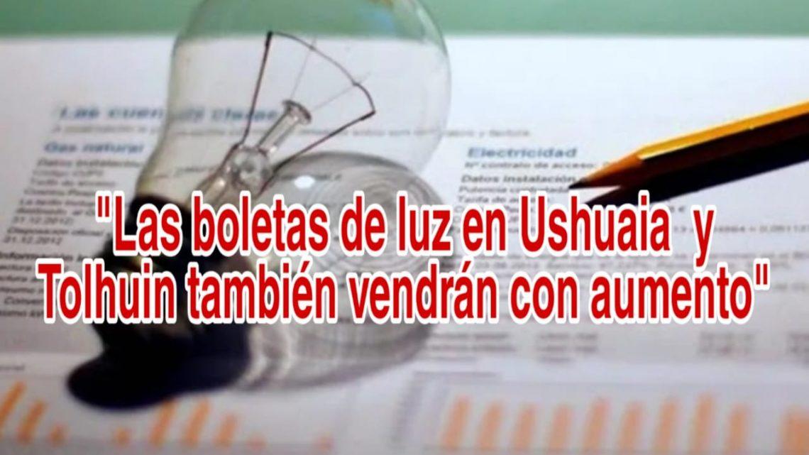 Lás boletas de luz en Ushuaia y Tolhuin también vendrán con aumento