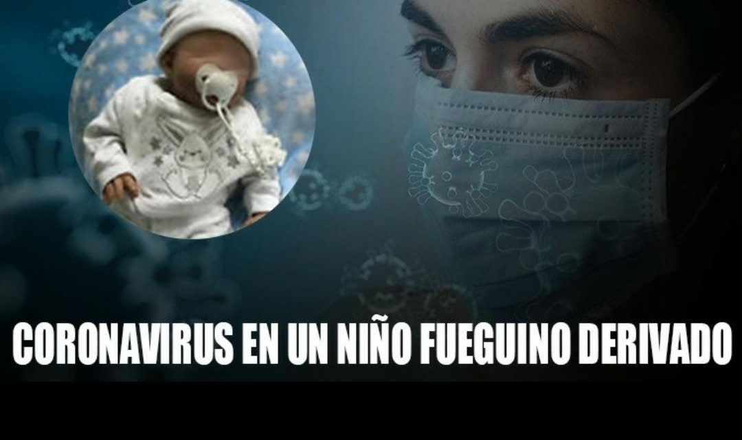 URGENTE: Niño fueguino derivado dio positivo de COVID-19