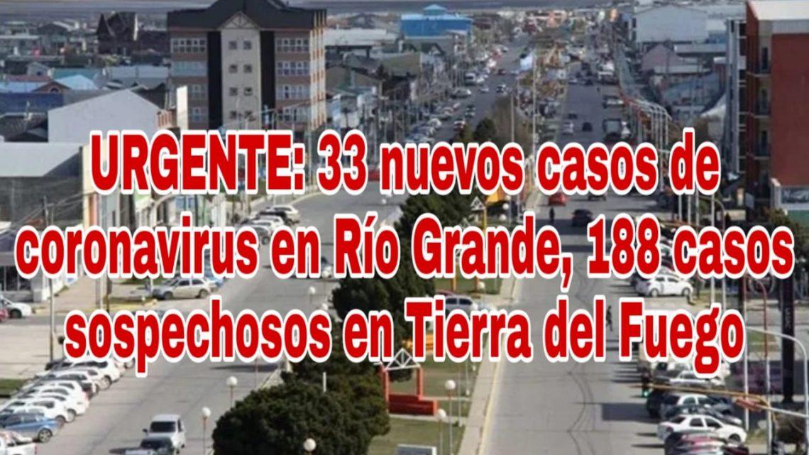 URGENTE: 33 nuevos casos de coronavirus en Río Grande